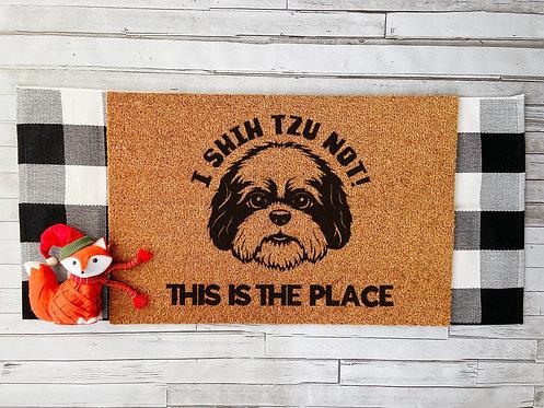 I Shih Tzu Not Doormat