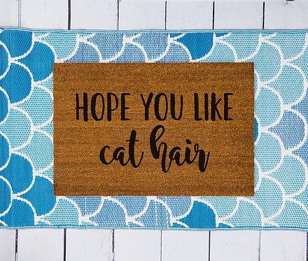 Hope You Like Cat Hair Doormat