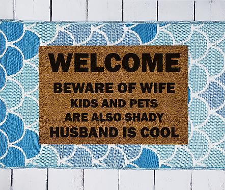 Welcome -Husband is Cool Doormat
