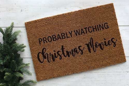 Probably Watching Christmas Movies Doormat