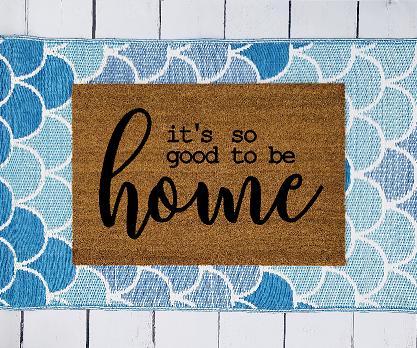 Good to be Home Doormat