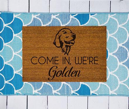 Come in We're Golden Doormat