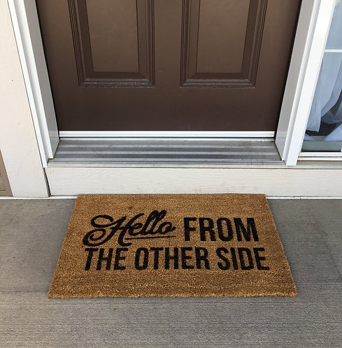 Hello from the other side doormat