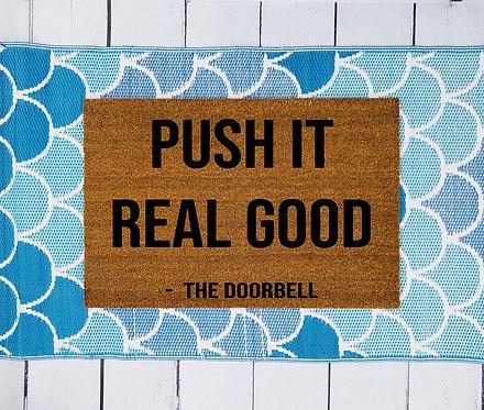 Push It Real Good Doormat