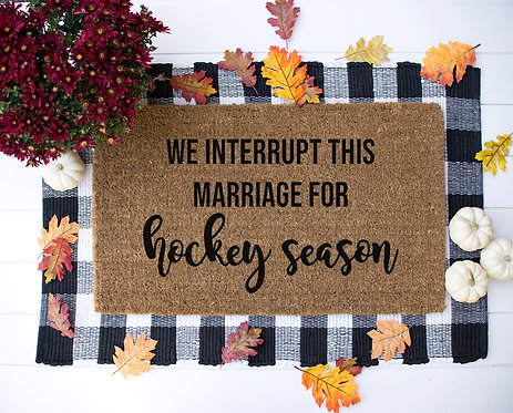 Interrupt this Marriage for Hockey Season