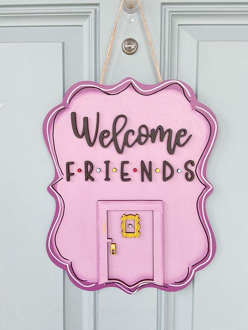 Welcome F•R•I•E•N•D•S Door Hanger