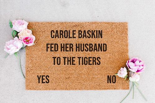 Carole Baskin Doormat