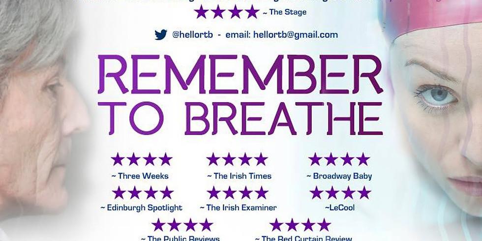 Remember to Breathe  Clonmel Junction Festival