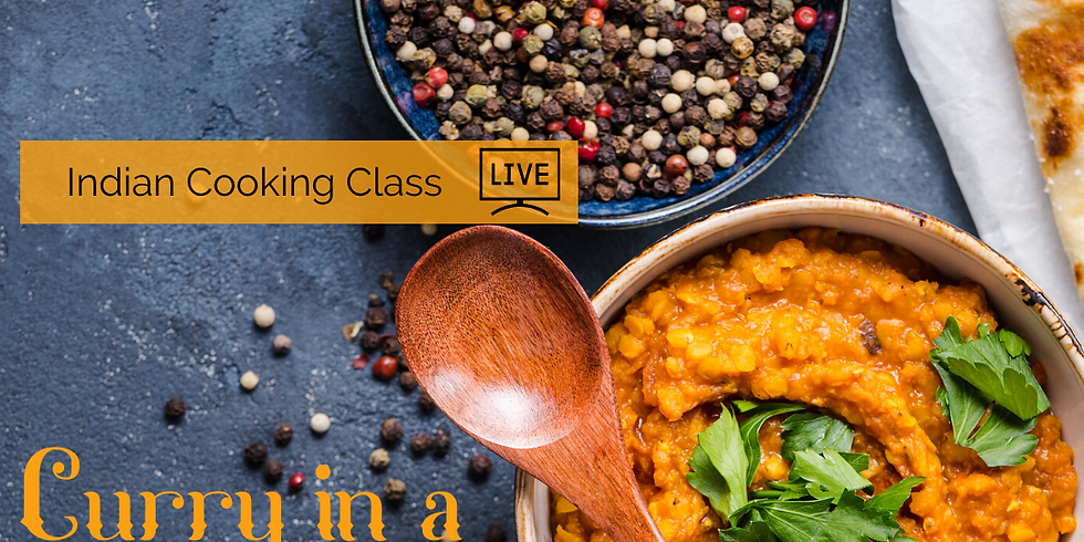 Indian Cooking Class - Curry in a hurry