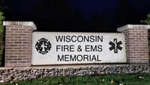 WISCONSIN STATE FIREFIGHTER'S MEMORIAL GETS RENAMED TO WISCONSIN FIRE & EMS MEMORIAL