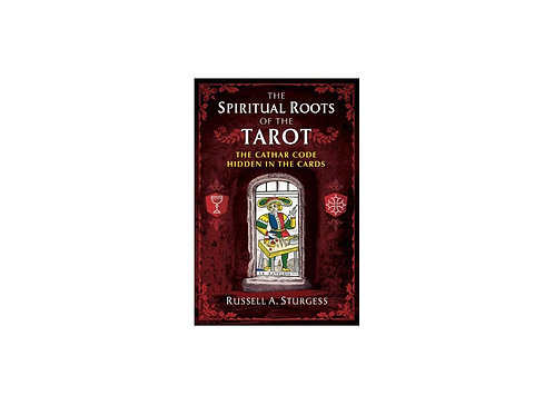 The Spiritual Roots of the Tarot (Incl. P&H Australia only)