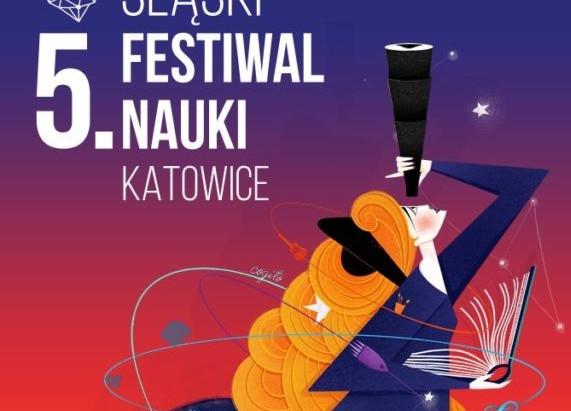 5. Śląski Festiwal Nauki