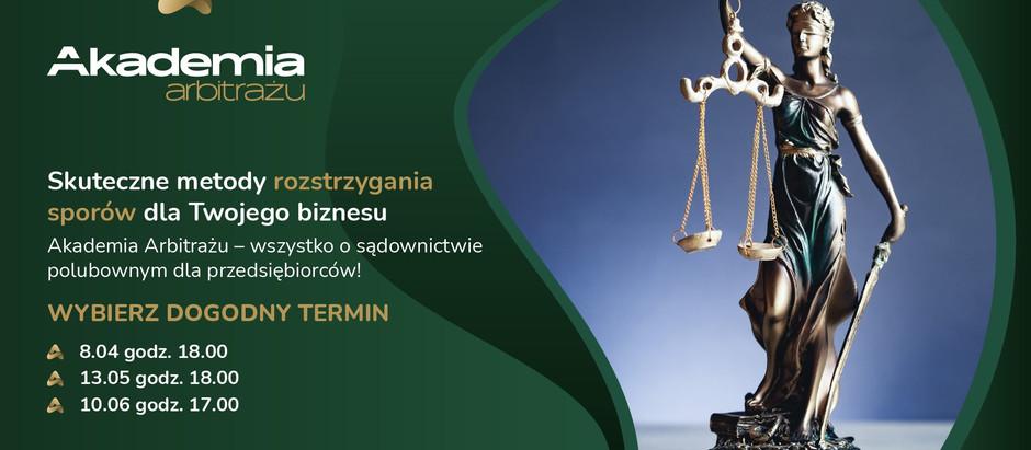Akademia Arbitrażu – startuje już 8 kwietnia! Regionalna Izba Gospodarcza w Katowicach zaprasza!