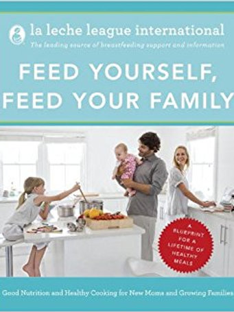 Feed yourself feed your family - La Leche League