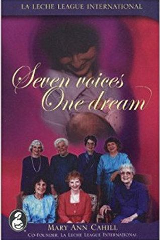 Seven voices one dream - Mary Ann Cahill