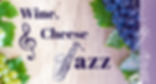 Wine,Cheese & Jazz 2020 FB Banner-2.png