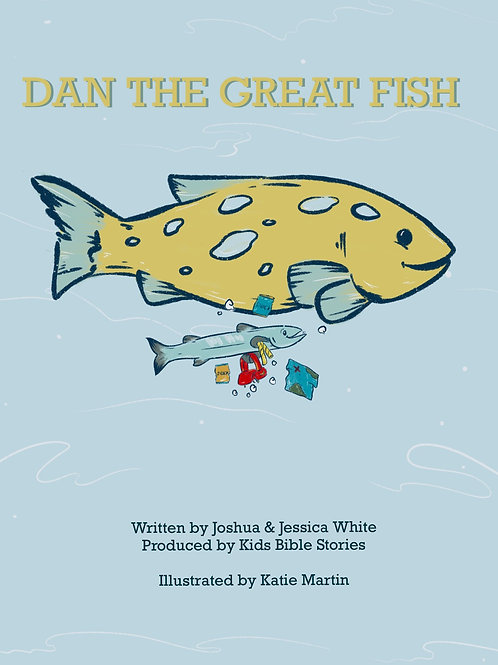 Dan the Great Fish