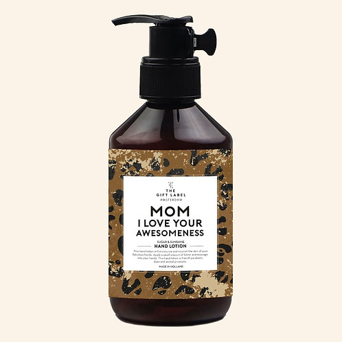 Hand lotion 'Mom, I love your awesomeness'