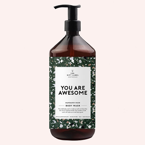 Body wash 'You are awesome'