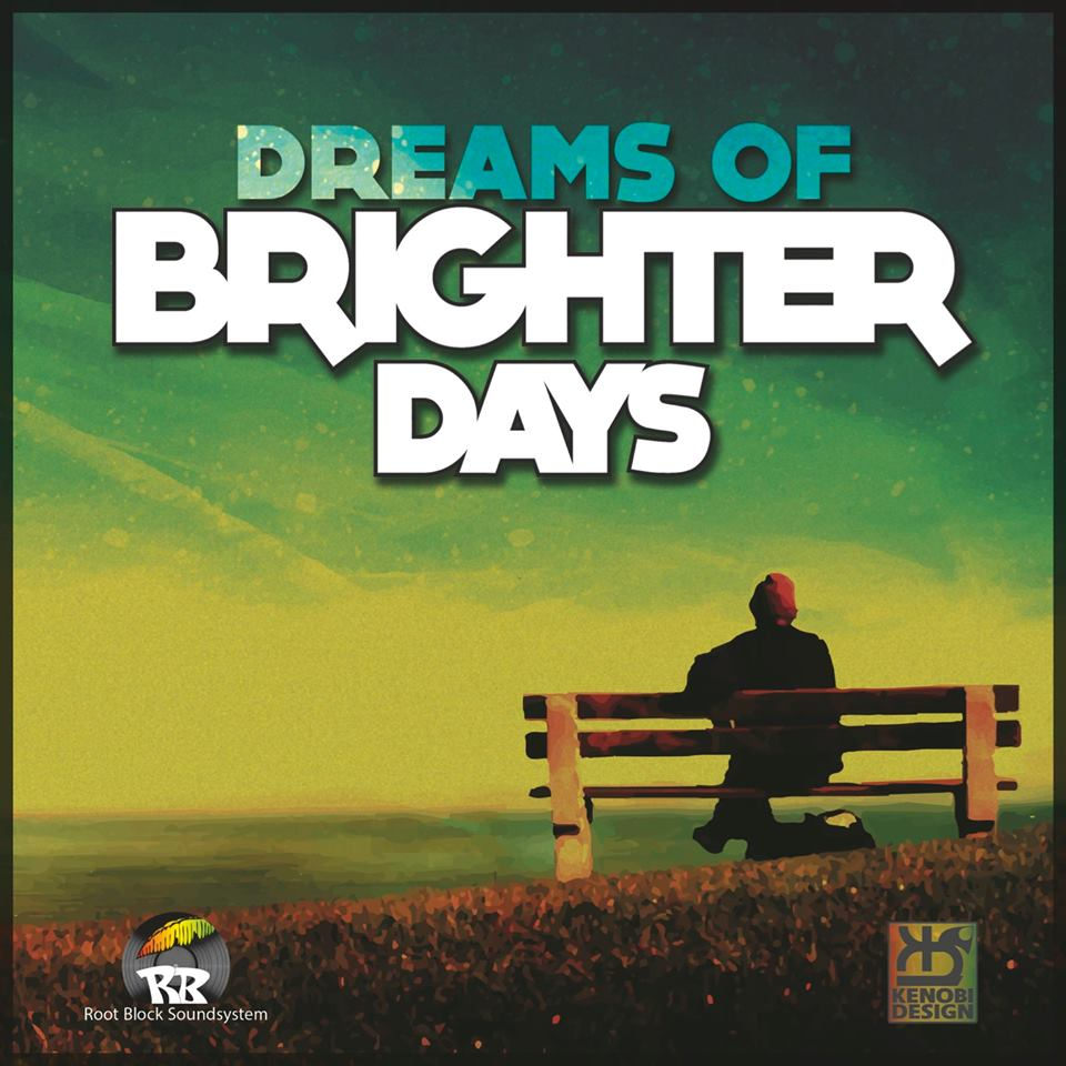 Dreams of Brighter Days
