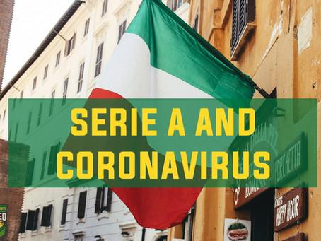 Serie A & the Coronavirus