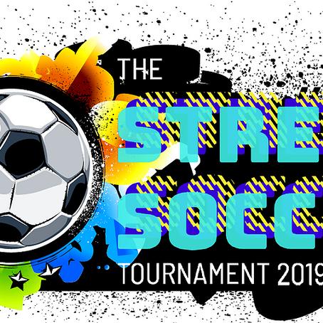 Street Soccer Tournament This Summer
