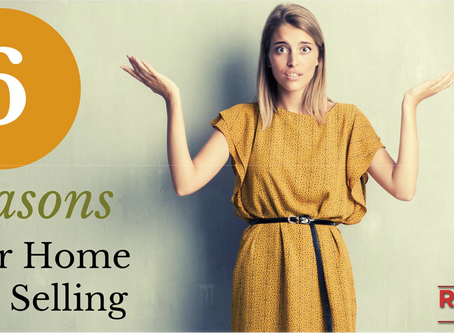 6 Reasons Why Your Home Isn't Selling