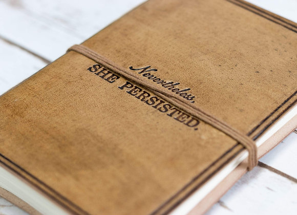 """""""Nevertheless, She Persisted"""" Leather Journal"""