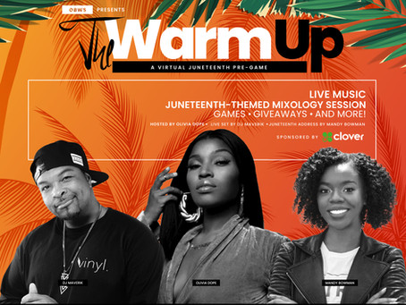 The Warm Up  A Virtual Juneteenth Celebration by Official Black Wall Street