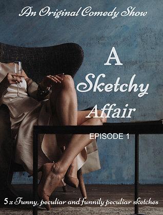 A Sketchy Affair - Season 1 - Episode 1 (Audio)