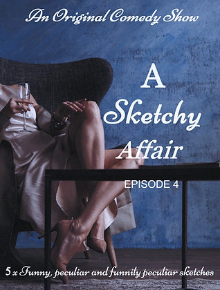 A Sketchy Affair - Season 1 - Episode 4 (Audio)