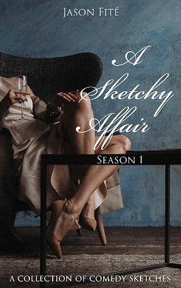 A Sketchy Affair - A collection of Sketches (E-book)