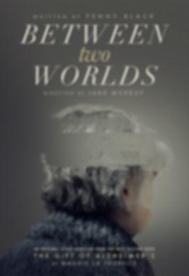 Between Two Worlds final poster.jpg