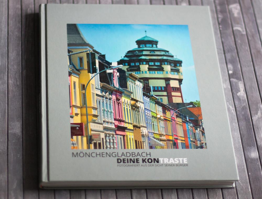 Bildband: Mönchengladbach - Deine Kontraste