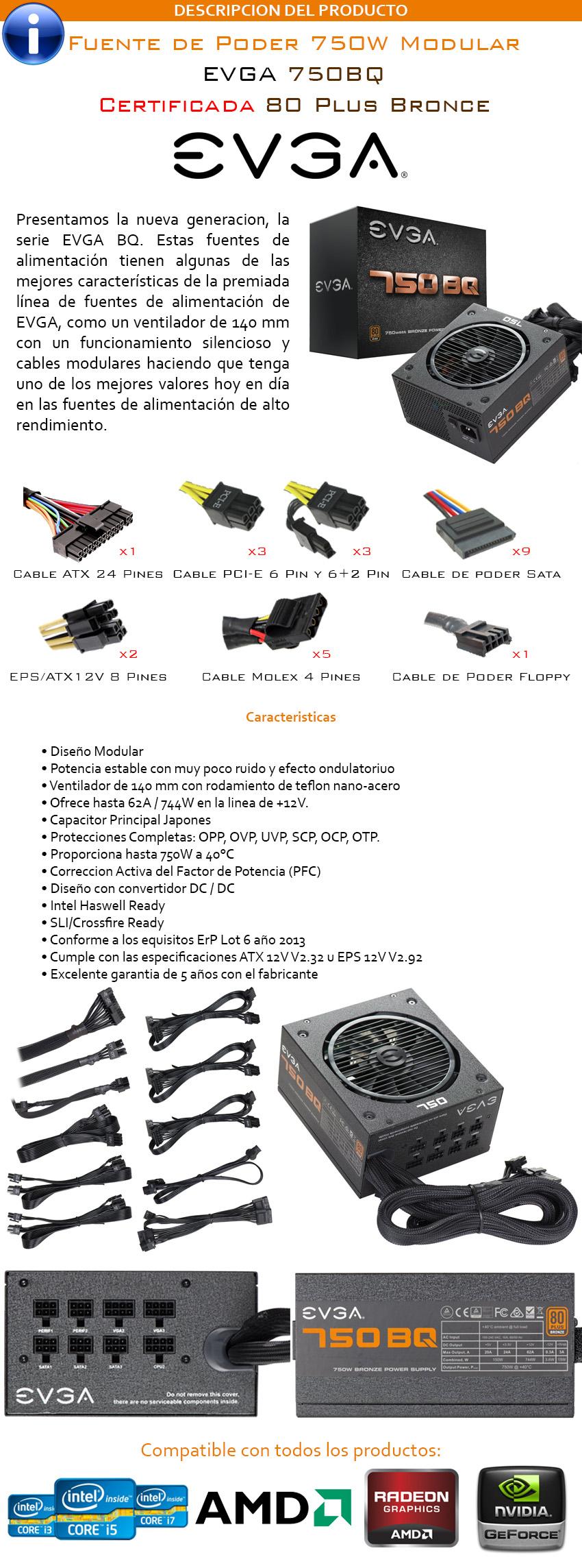 Fuente de Poder EVGA 750BQ Certificada Nueva y Sellada