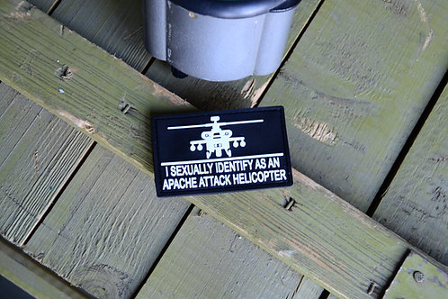 Нашивка I sexually identify as an apache attack helicopter, ПВХ с липучкой.