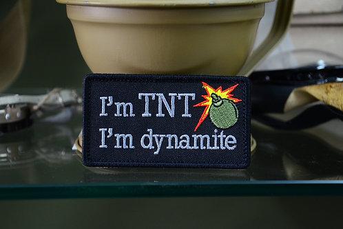 I'm TNT! I'm Dynamite нашивка, патч