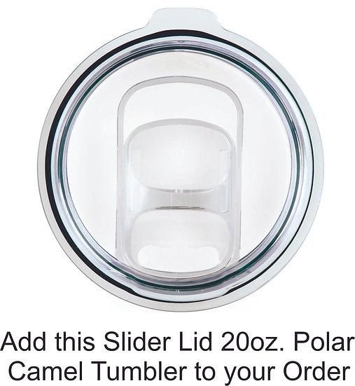 Tumbler Slider Lid for 20 oz Polar Camel