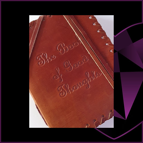 Handmade Leatherbound Notebook The Book Of Good Thoughts