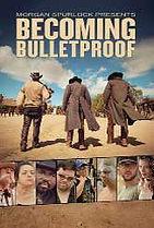 becoming_bulletproof_movie.jpg