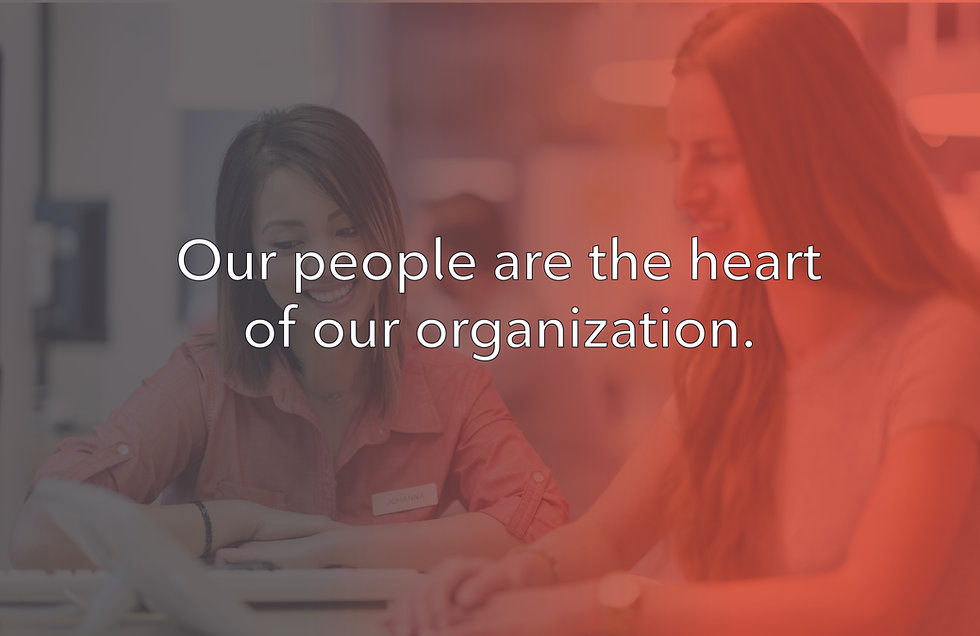 Our people are the heart of our organization