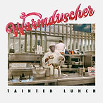 #11 - Tainted Lunch