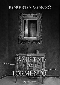 Roberto - Amistad y tormento.jpg