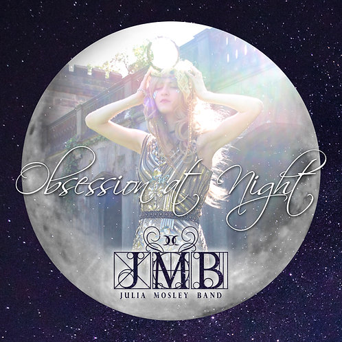 Obsession at Night (Julia Mosley Band)