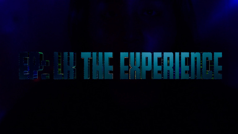 LK THE EXPERIENCE - EP VOLUME 1