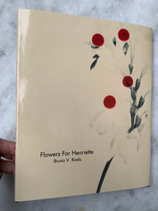 Flowers For Henriette