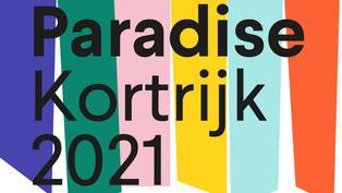 Paradijs Kortrijk -- Triennial for contemporary art