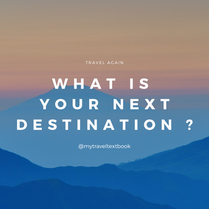 What is your next destination ?