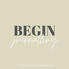 Begin journalling