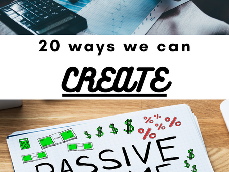 20 Ways we can create passive income